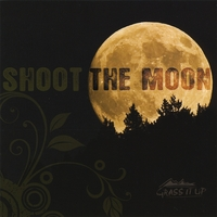 Grass It Up | Shoot The Moon