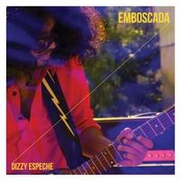 Dizzy Espeche | Emboscada