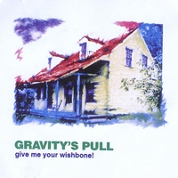 Gravity's Pull | give me your wishbone!