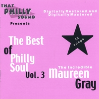 Maureen Gray | The Best of Philly Soul - Vol. 3