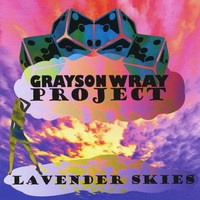 Grayson Wray Project | Lavender Skies