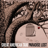 Great American Taxi | Paradise Lost