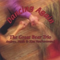 The Great Bear Trio | Dancing Again