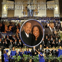 Greater Mount Calvary Recording Choir | Greater Mount Calvary Live As Told By The Music Ministry