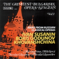 Various Bulgarian Opera Singers | The Greatest Bulgarian Opera Singers Vol.1 - Arias from Russian Operas