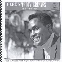 Teddy Greaves | Teddy Greaves and his Groovy Group