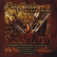 Adrianne Greenbaum, Klezmer Flute | FleytMuzik In Kontsert! Music for klezmer flute, violin, cimbalom and bass