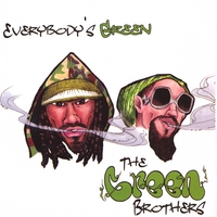 The Green Brothers | Everybody's Green