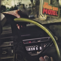 The Green Car Motel | The Green Car Motel