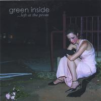 Green Inside | Left at the Prom