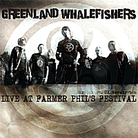 Greenland Whalefishers | Live At Farmer Phil's Festival