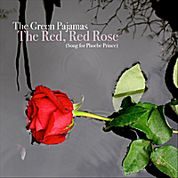 The Green Pajamas | The Red, Red Rose
