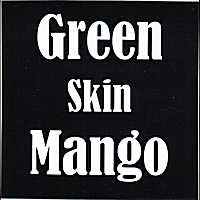 Green Skin Mango | The '92 Sound