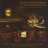 Greensleaves | Polish Popular Music of the XVIIth Century