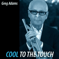 Greg Adams | Cool To The Touch