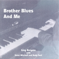 Greg Burgess | Brother Blues and Me