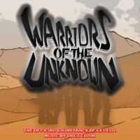 Greg Capin | Warriors of the Unknown: The Official Soundtrack of Level 1