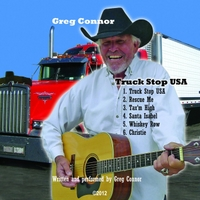 Greg Connor | Truck Stop USA