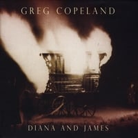 Greg Copeland | Diana And James