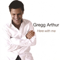 Gregg Arthur | Here With Me