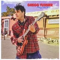 Gregg Turner | Plays the Hits