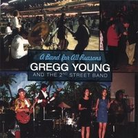 Gregg Young & the 2nd Street Band | A Band for All Reasons