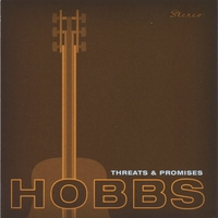 Greg Hobbs | Threats & Promises