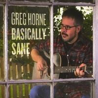 Greg Horne | Basically Sane