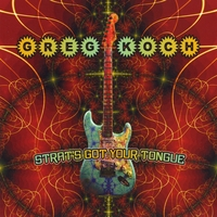 Greg Koch | Strat's Got Your Tongue