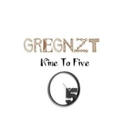 Gregnzt | Nine to Five