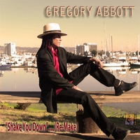 Gregory Abbott | Shake You Down (Remake)