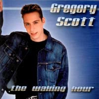 Gregory Scott | The Waking Hour