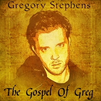 Gregory Stephens | The Gospel of Greg