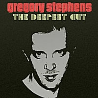 Gregory Stephens | The Deepest Cut