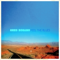 Greg Rosano | Feel the Blues