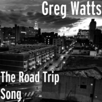 Greg Watts | The Road Trip Song