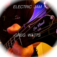 Greg Watts | Electric Jam