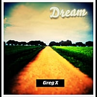 Greg X | Dream