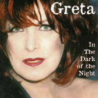 Greta | In The Dark Of The Night