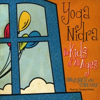 Emily Gretz & Steve Wolf | Yoga Nidra for Kids of All Ages