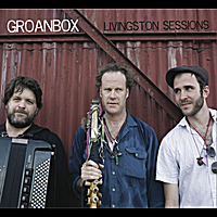 Groanbox | Livingston Sessions