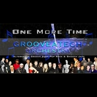 Grooveatech Orchestra | One More Time