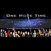 Grooveatech Orchestra | One More Time: Smooth Jazz