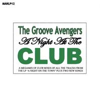 The Groove Avengers | A Night At The Club