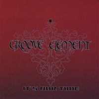 Groove Element | It's Our Time