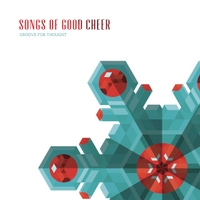 Groove for Thought | Songs of Good Cheer