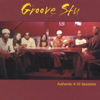 Groove Stu | Authentic 4.10 Sessions