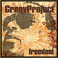 GroovProject | Freedom