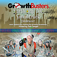 Various Artists | GrowthBusters Earth Day 2011 Soundtrack (feat. Pete Seeger)