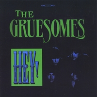 The Gruesomes | HEY!